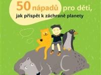 Kniha představuje ochranu přírody jako dobrodružství. Foto: www.akropolis.info