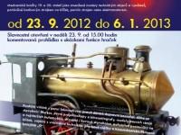 Výstava Nádraží na zámku, zapomenuté objevy a vynálezy probíhá od 23. září 2012 do 6. ledna 2013. Foto: www.chvalskyzamek.cz