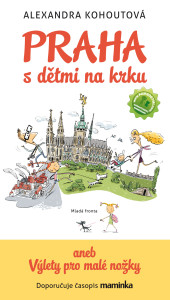 Praha s dětmi na krku, Malý dobrodruh