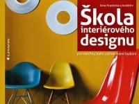 Potřebnou inspiraci pro vytvoření útulného domova najdete v knize Škola interiérového designu.